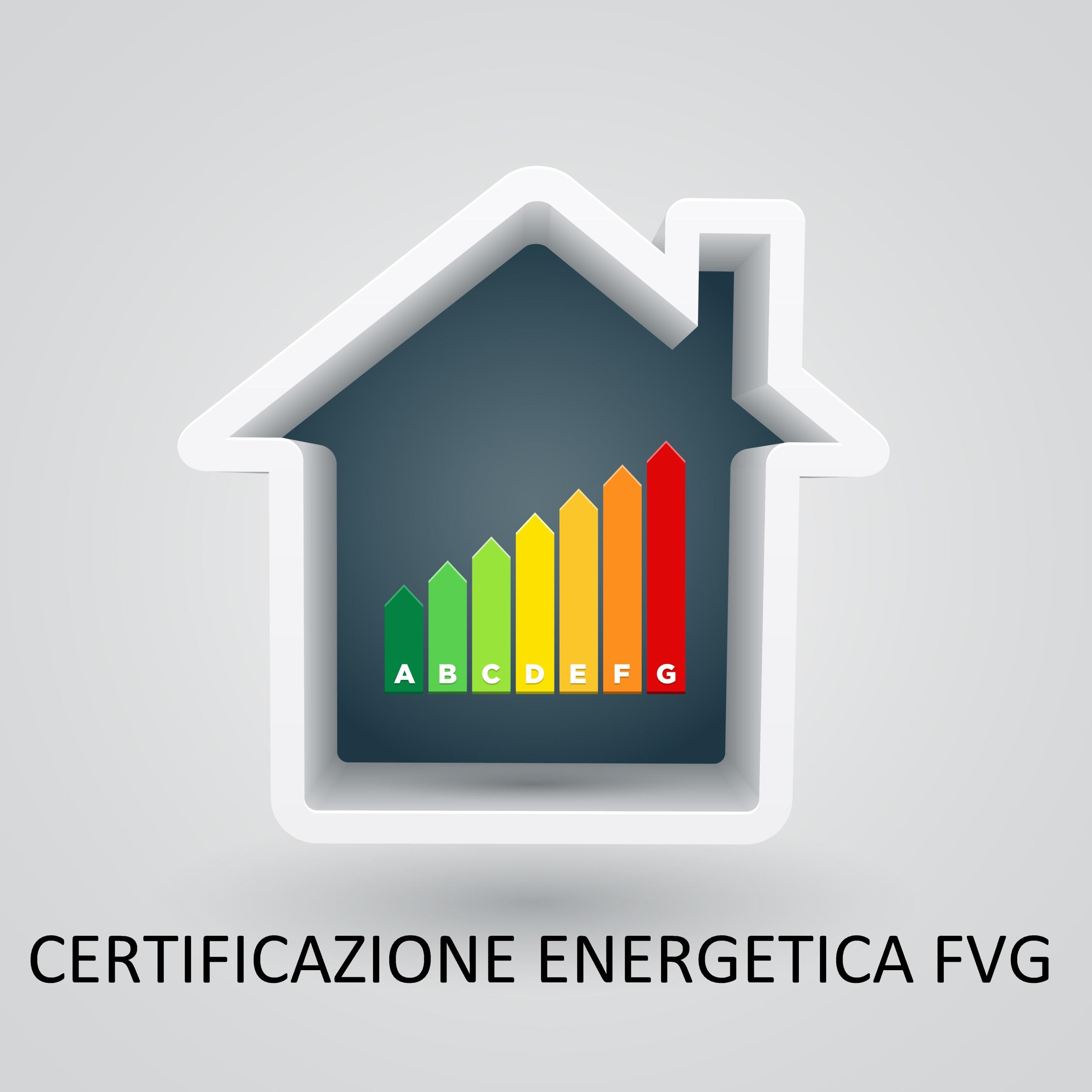 CERTIFICAZIONE ENERGETICA FVG